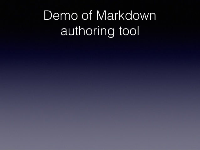 Demo of Markdown authoring tool