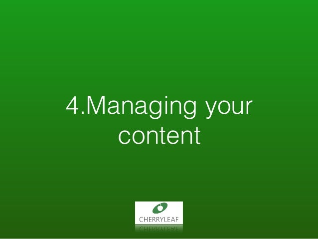 4.Managing your content