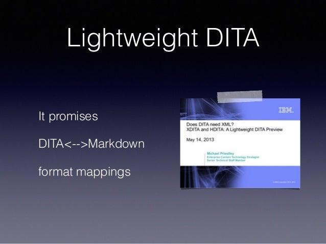 Lightweight DITA It promises DITA<-->Markdown format mappings
