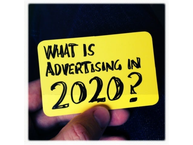 What is advertising in 2020?