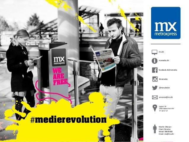 1  mx.dk  facebook.dk/mxmedia  #mxmedia  @mxnyheder  annonce@mx.dk  Lygten 39  2400 København NV  77 30 57 57  mxmedia.dk ...