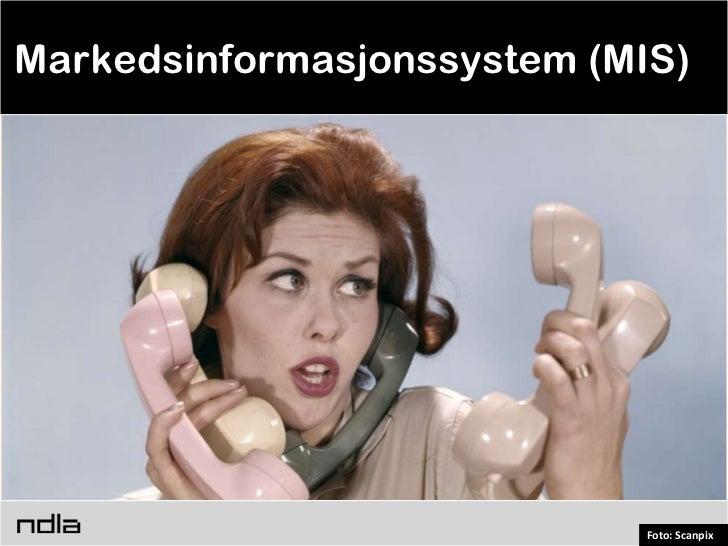 Markedsinformasjonssystem (MIS)                             Foto: Scanpix
