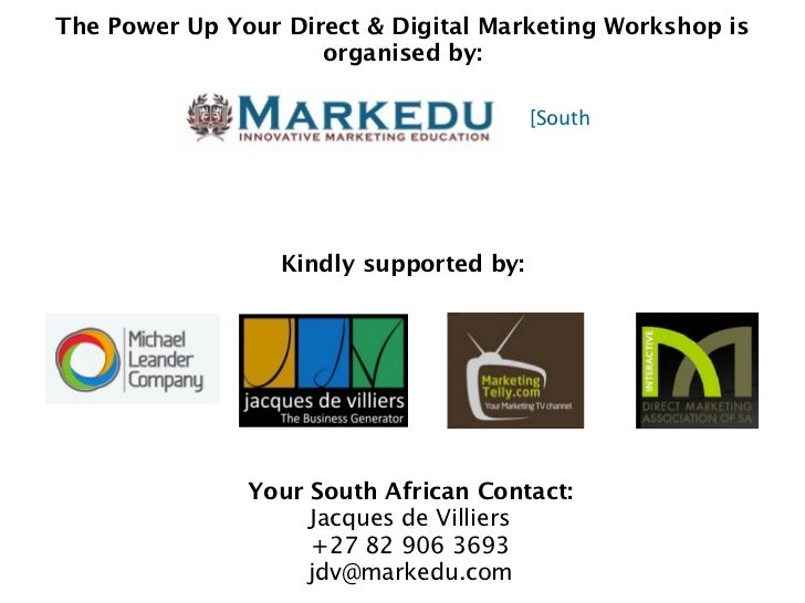 The Power Up Your Direct & Digital Marketing Workshop is                     organised by:                                ...