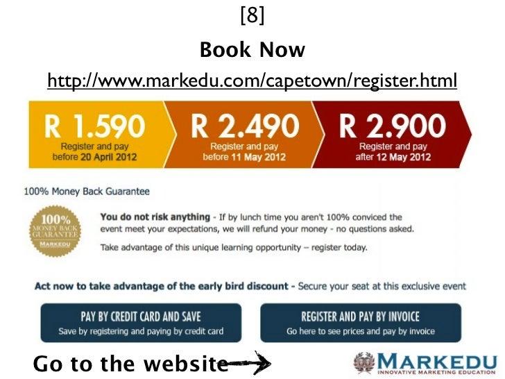 [8]                 Book Now http://www.markedu.com/capetown/register.htmlGo to the website