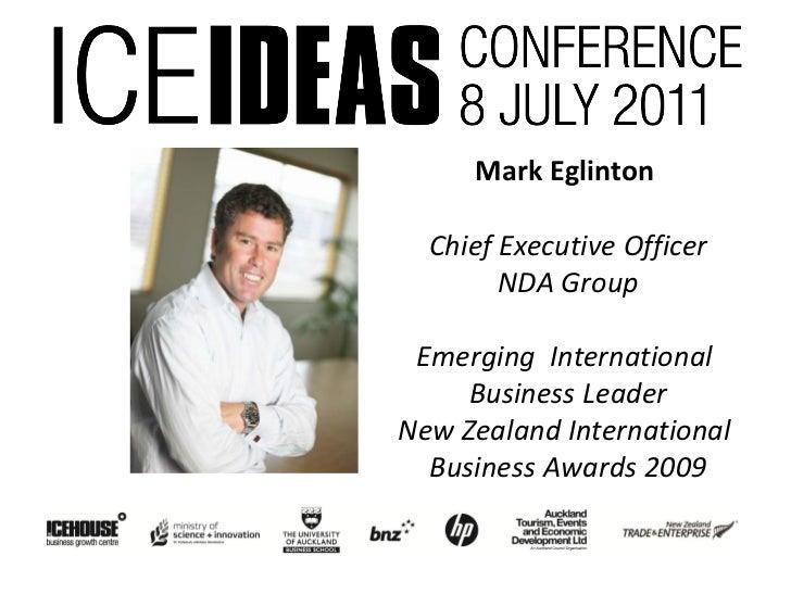 Mark Eglinton  Chief Executive Officer        NDA Group Emerging International     Business LeaderNew Zealand Internationa...