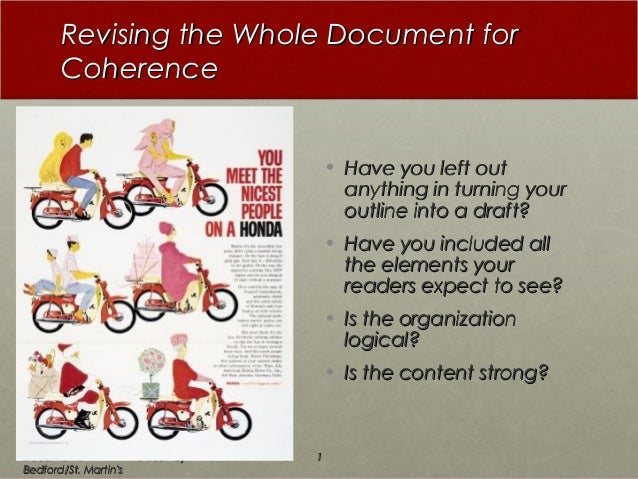 Revising the Whole Document forRevising the Whole Document for CoherenceCoherence • Have you left outHave you left out any...