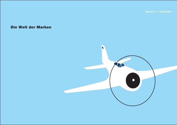 Agentur am FlughafenDie Welt der Marken
