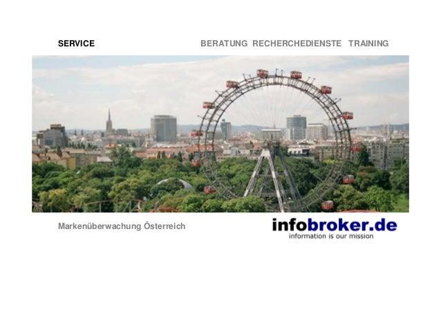 SERVICE BERATUNG RECHERCHEDIENSTE TRAINING Markenüberwachung Österreich