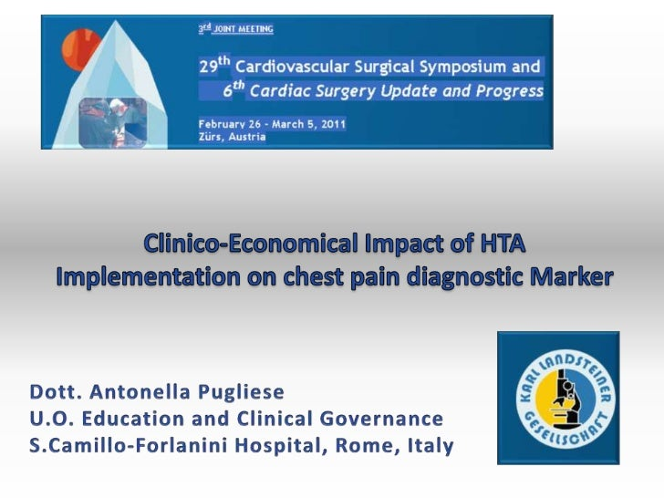 Clinico-Economical Impact of HTA Implementation on chest pain diagnostic Marker <br />Dott. Antonella Pugliese<br />U.O. E...