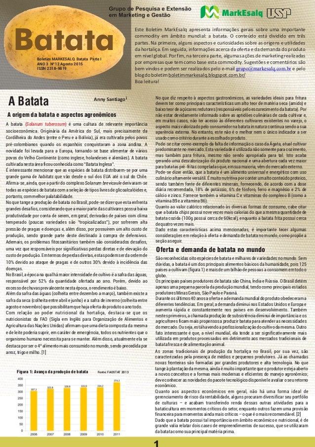 i A Batata A origem da batata e aspectos agronômicos Este Boletim MarkEsalq apresenta informações gerais sobre uma importa...