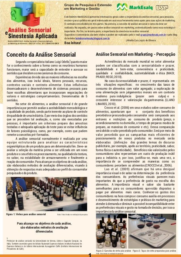 i Este Boletim MarkESALQ apresenta informações gerais sobre a importância da análise sensorial, para pesquisa, ensino e pa...