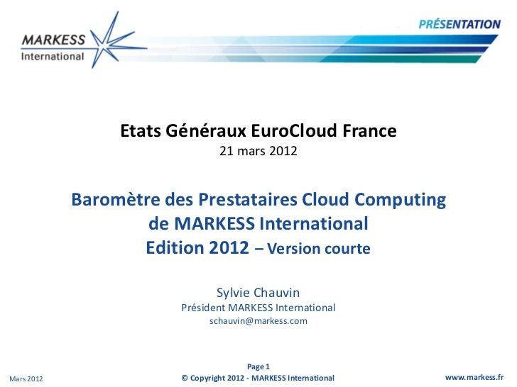Etats Généraux EuroCloud France                                 21 mars 2012            Baromètre des Prestataires Cloud C...