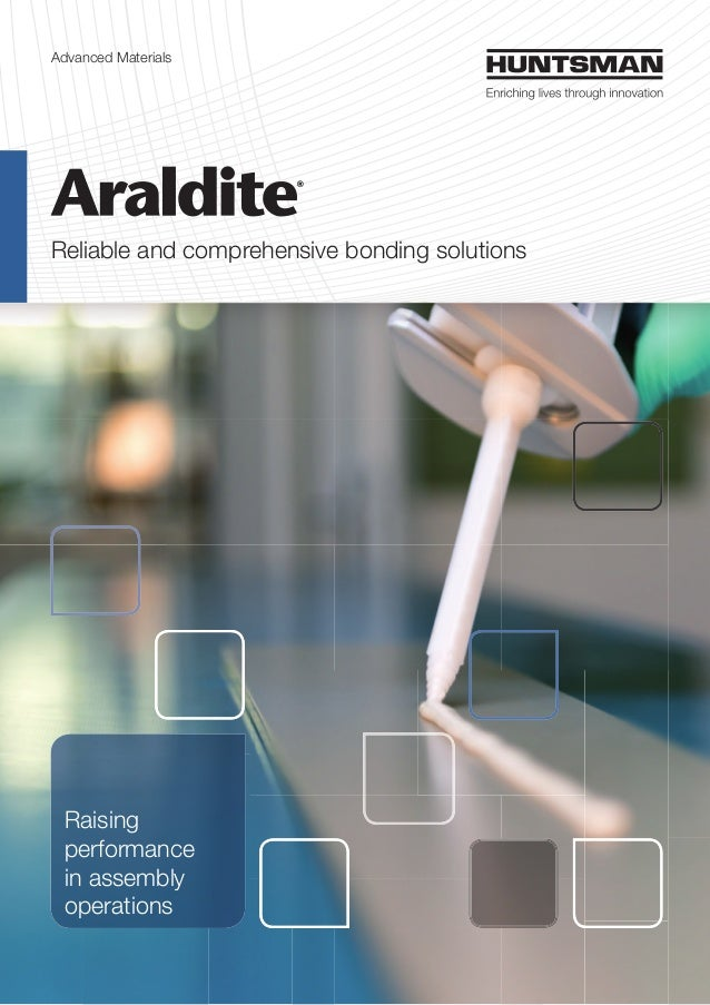 Advanced Materials Reliable and comprehensive bonding solutions Raising performance in assembly operations