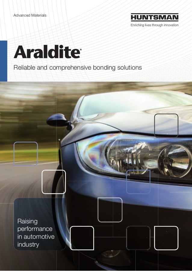 Advanced Materials Reliable and comprehensive bonding solutions Raising performance in automotive industry