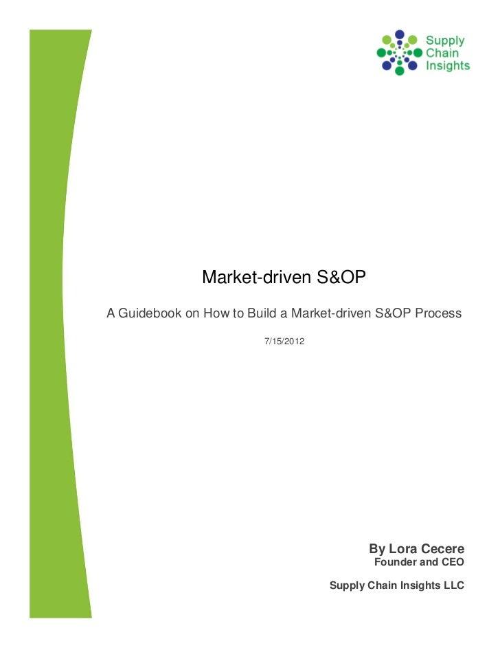Market-driven S&OP Report - 16 July 2012