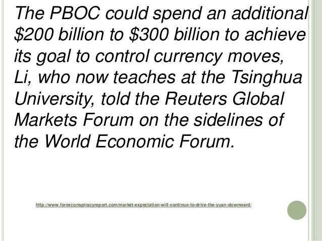 http://www.forexconspiracyreport.com/market-expectation-will-continue-to-drive-the-yuan-downward/ The PBOC could spend an ...