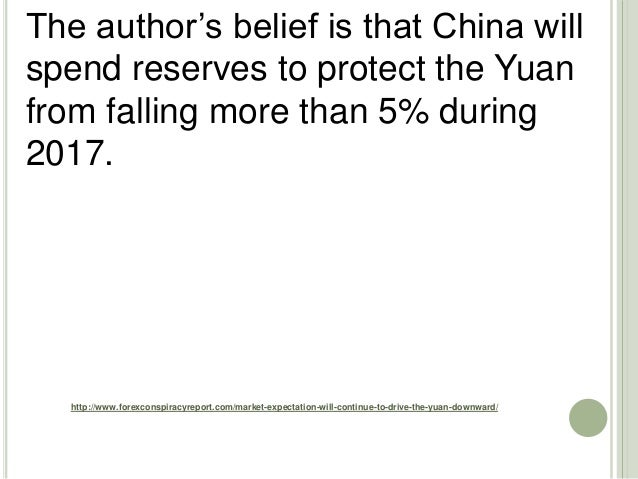 http://www.forexconspiracyreport.com/market-expectation-will-continue-to-drive-the-yuan-downward/ The author's belief is t...