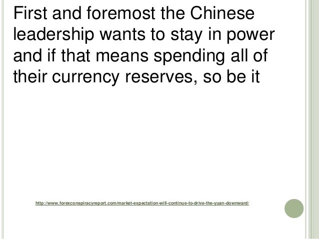 http://www.forexconspiracyreport.com/market-expectation-will-continue-to-drive-the-yuan-downward/ First and foremost the C...