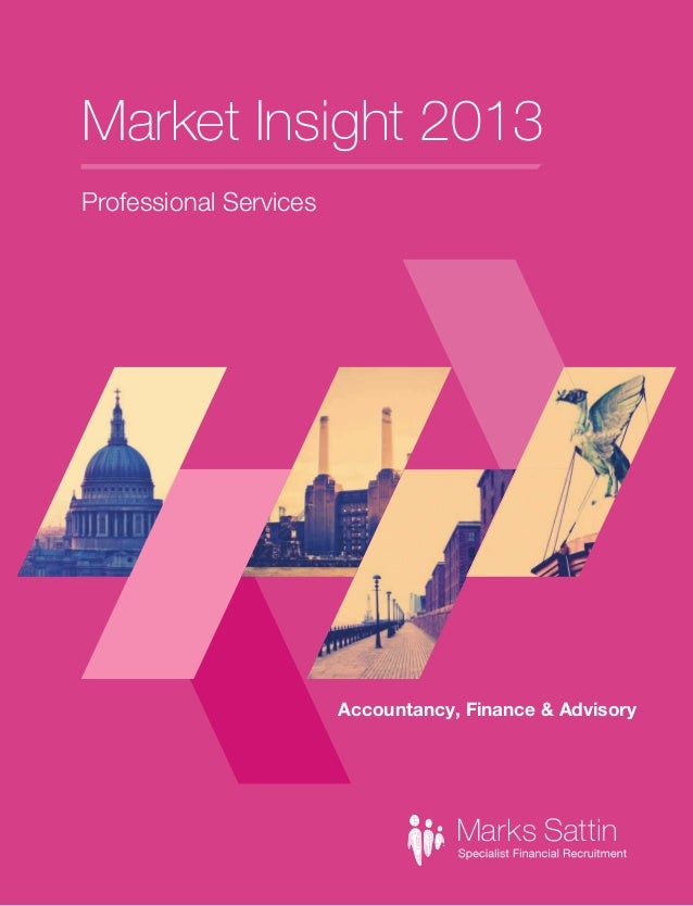 Market Insight 2013 Professional Services  Accountancy, Finance & Advisory