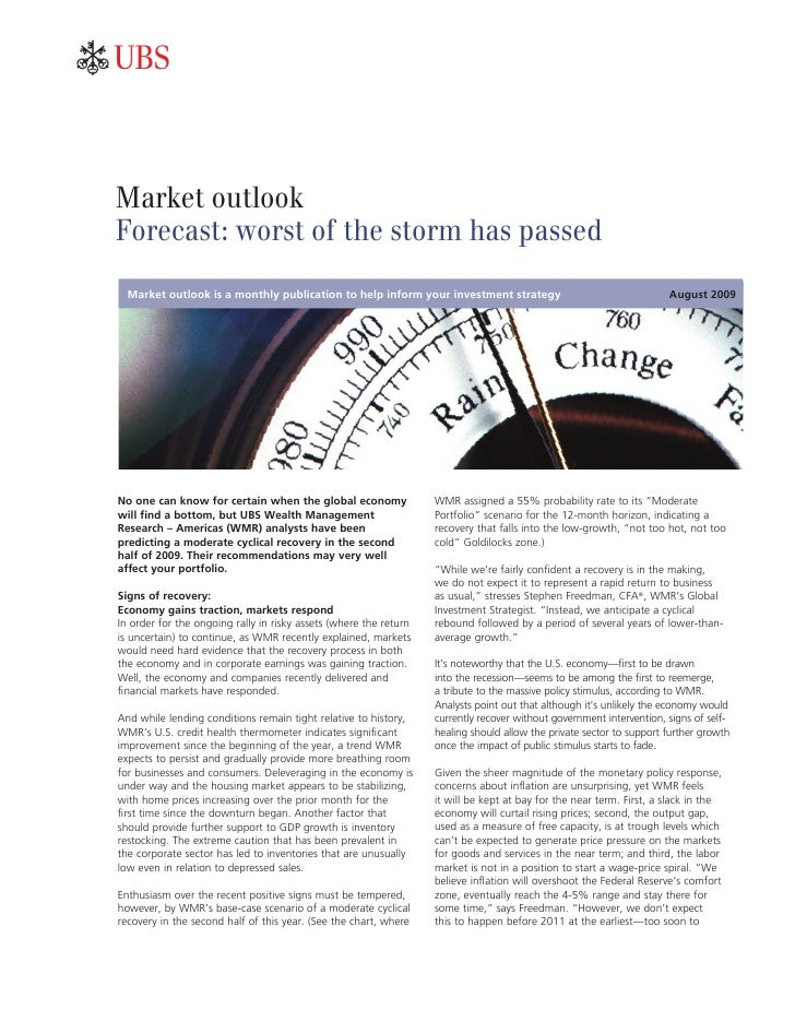 ab    Market outlook Forecast: worst of the storm has passed   Market outlook is a monthly publication to help inform your...
