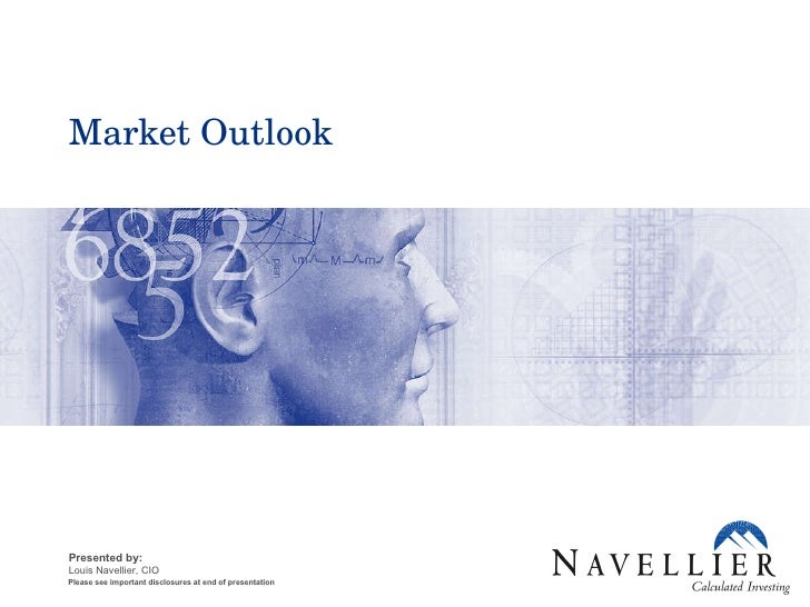 Market Outlook Please see important disclosures at end of presentation