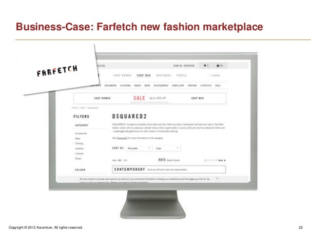 Copyright © 2012 Accenture. All rights reserved. 22Business-Case: Farfetch new fashion marketplace
