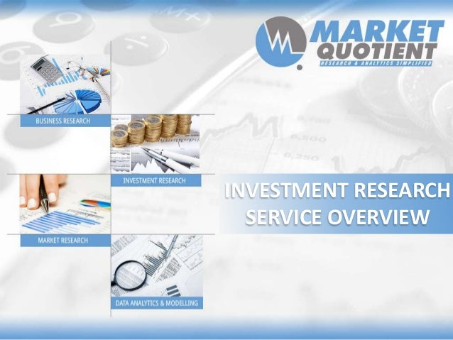 INVESTMENT RESEARCH  SERVICE OVERVIEW