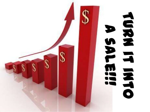 - Convert follow-upand servicesituations into sales- Follow-up andservice help satisfy
