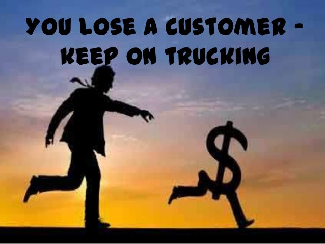 How to regain lostcustomers - Visit and investigate - Be professional - Don't be