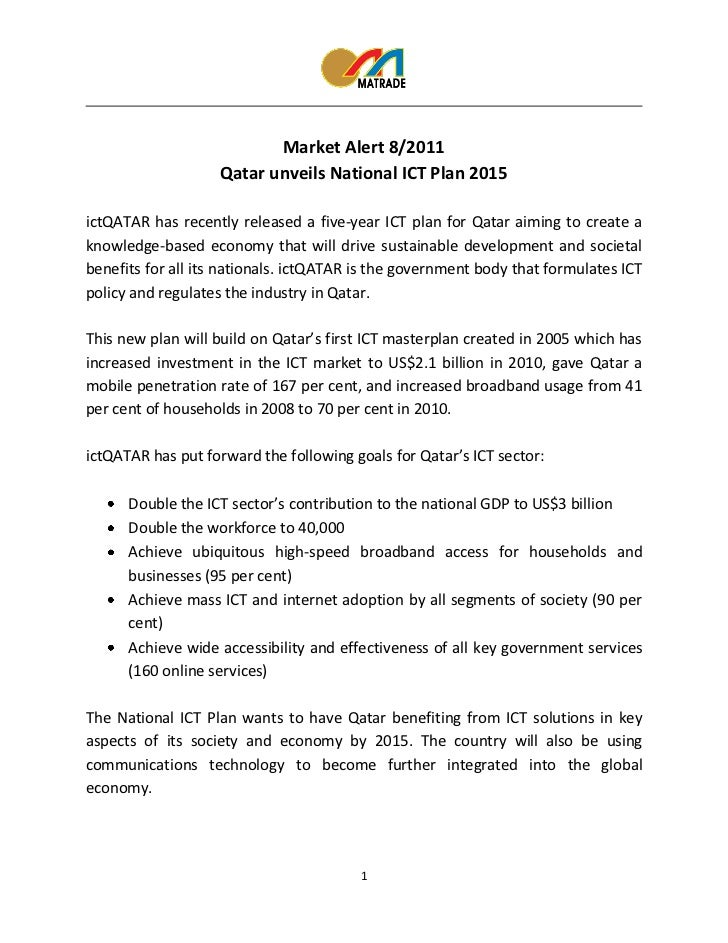Market Alert 8/2011                    Qatar unveils National ICT Plan 2015ictQATAR has recently released a five-year ICT ...