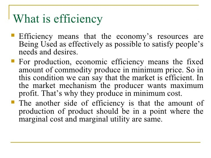define an efficient market and the For instance, a strict definition of market efficiency that assumes that all information oan efficient market would also carry very negative implications for.