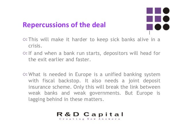 Repercussions of the deal ◌ः From the creditors' viewpoint, the era of all-encompassing bailouts is coming to an end. ◌ः H...