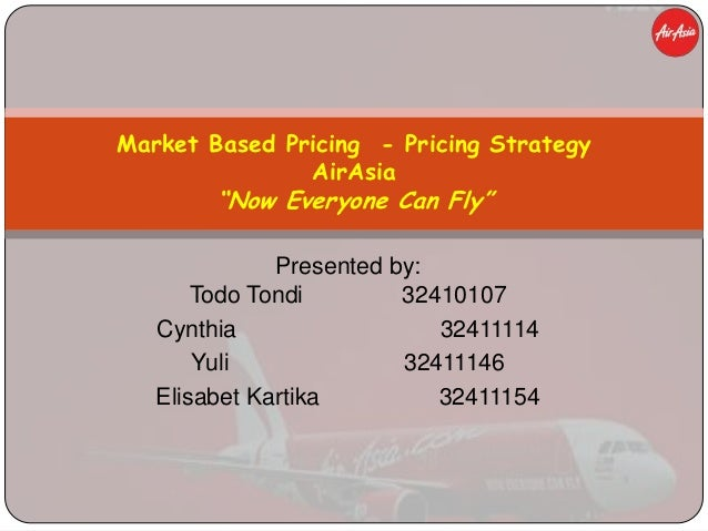 air asia pricing strategy Nike inc marketing mix or 4ps  (4ps/product, place, promotion, price) analysis  nike uses the value-based pricing strategy to ensure growth in its sales and.