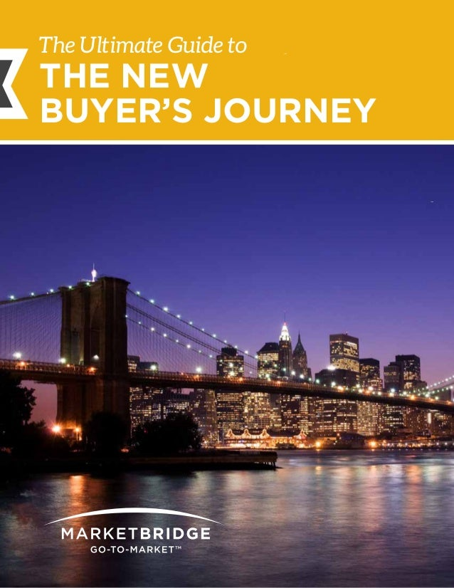 1 THE ULTIMATE GUIDE TO THE NEW BUYER'S JOURNEY image Objectively envisioneer manufactured products via standardized inter...