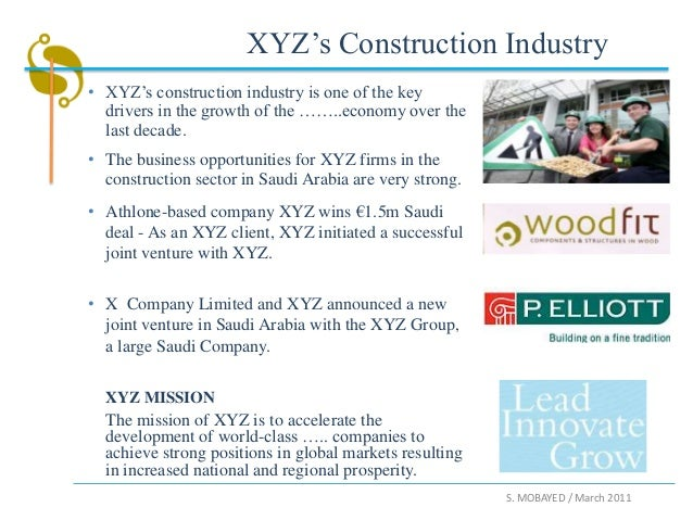 XYZ's Construction Industry• XYZ's construction industry is one of the key  drivers in the growth of the ……..economy over ...