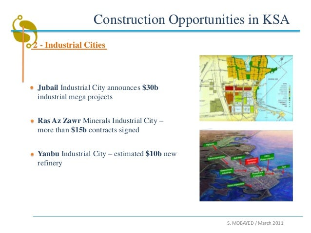Construction Opportunities in KSA2 - Industrial Cities Jubail Industrial City announces $30b industrial mega projects Ras ...