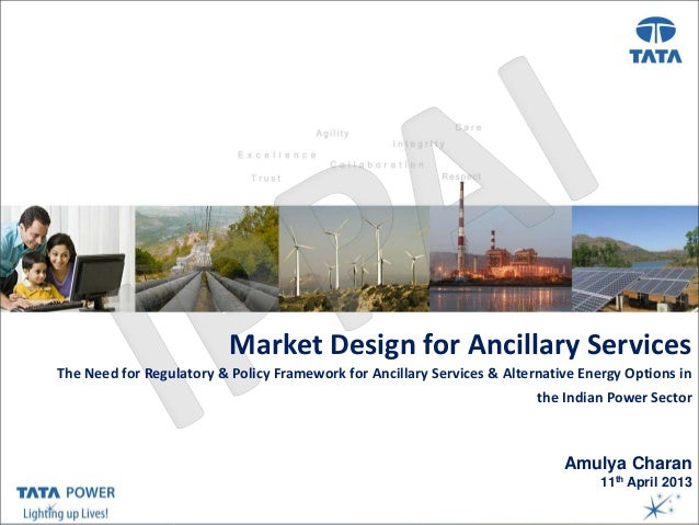 Market Design forTitle ( Arial, Font size 28 )                              Presentation Ancillary ServicesThe Need for Re...
