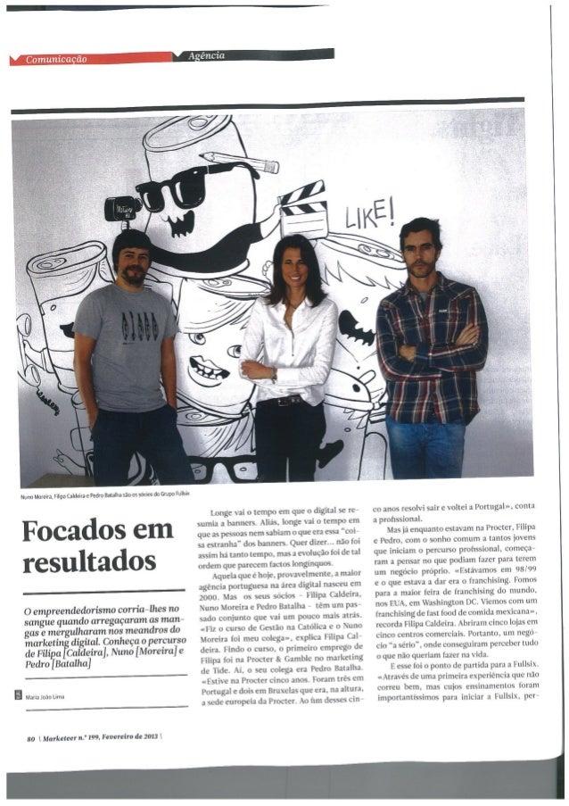 """Entrevista de Filipa Caldeira, Pedro Batalha e Nuno Moreira, Partners da Fullsix Portugal, a """"Agência de comunicação"""" dist..."""