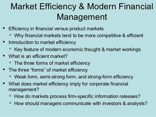 the efficiency of a market Efficient market is one where the market price is an unbiased estimate of the true value of the investment implicit in this derivation are several key concepts - (a) market efficiency does not require that the market price be equal to true value at every point in time.