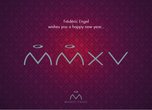 Frédéric Engel wishes you 0 happy new year. ..  / // /X/   3  l/   MARKET ENGEL