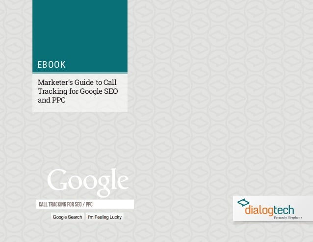 eBook EBOOK Marketer's Guide to Call Tracking for Google SEO and PPC