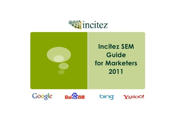 MARKETERS' GUIDE ON SEARCH ENGINE MARKETING 2009 By Rocky Fu   Note: this guide covers only pay-per-click (PPC) marketing.