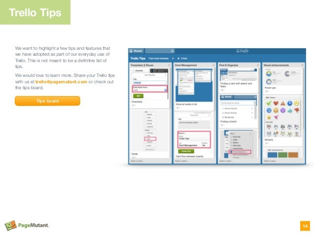 Trello Tips We want to highlight a few tips and features that we have adopted as part of our everyday use of Trello. This ...