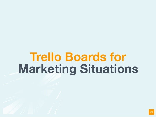 Trello Boards for Marketing Situations 21