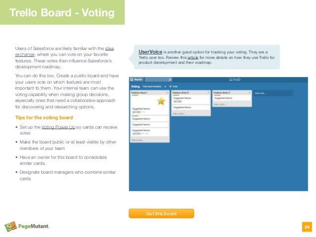 Trello Board - Voting Users of Salesforce are likely familiar with the idea exchange, where you can vote on your favorite ...