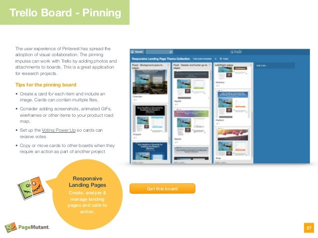 Trello Board - Pinning The user experience of Pinterest has spread the adoption of visual collaboration. The pinning impul...