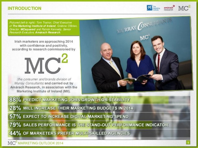 INTRODUCTION Pictured (left to right): Tom Trainor, Chief Executive of The Marketing Institute of Ireland, Gráinne O'Brien...