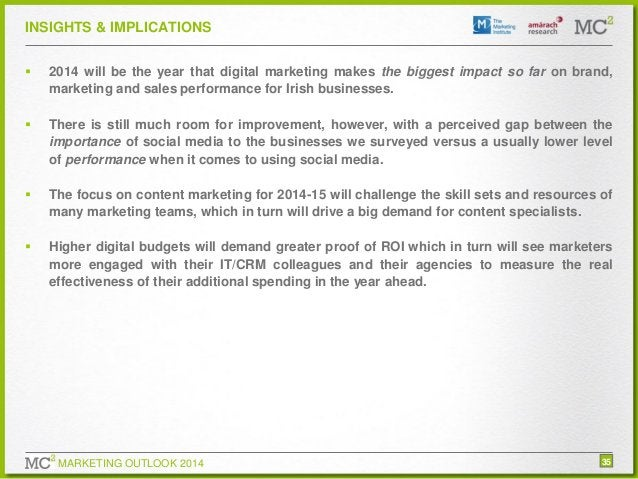 INSIGHTS & IMPLICATIONS   2014 will be the year that digital marketing makes the biggest impact so far on brand, marketin...