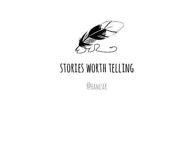 storiesworthtelling @HamzaK