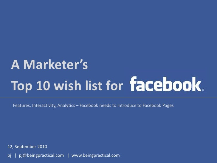 Marketers Wishlist for Facebook Pages